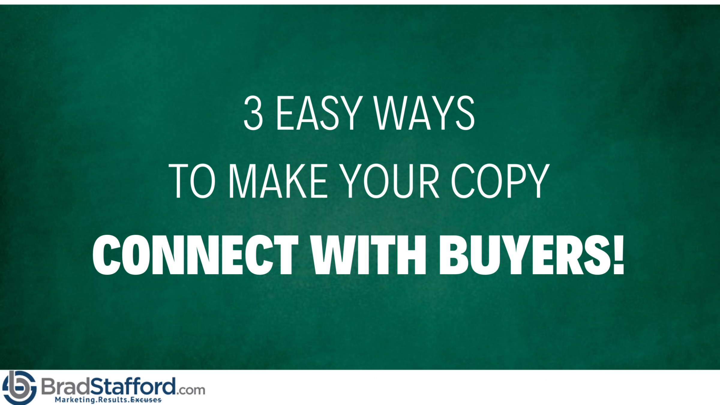 How to make your copy CONNECT with buyers!