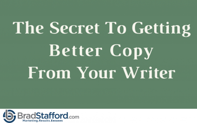 The Secret To Getting Better Copy From Your Writer